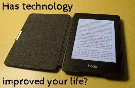 How Technology Has Improved My Life