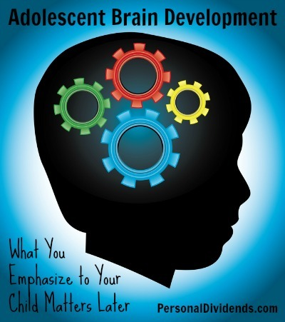 Adolescent Brain Development: What You Emphasize to Your Child Matters Later