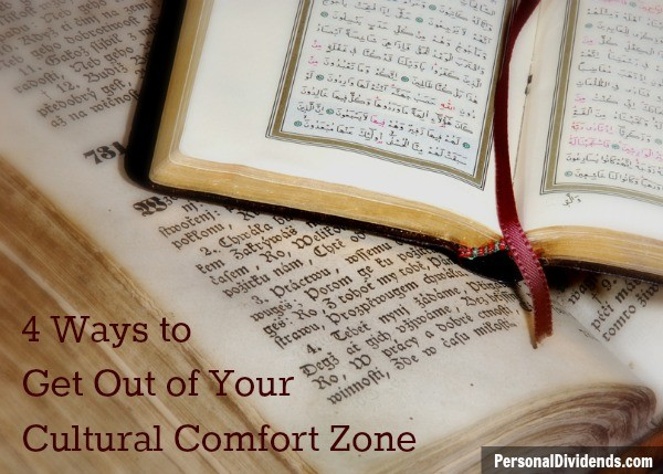 4 Ways to Get Out of Your Cultural Comfort Zone