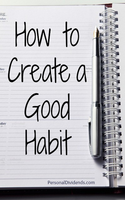 How to Create a Good Habit