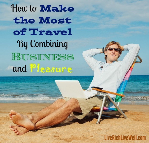 uncategorized combining business trip with vacation