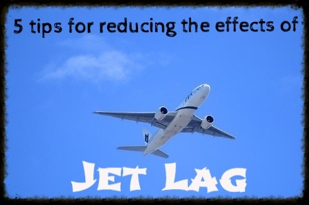 5 Tips for Reducing the Impacts of Jet Lag