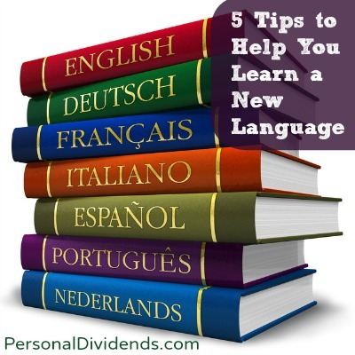 5 Tips to Help You Learn a New Language