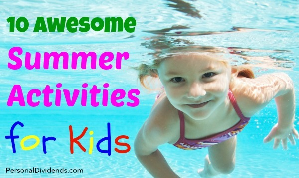 10 Awesome Summer Activities for Kids