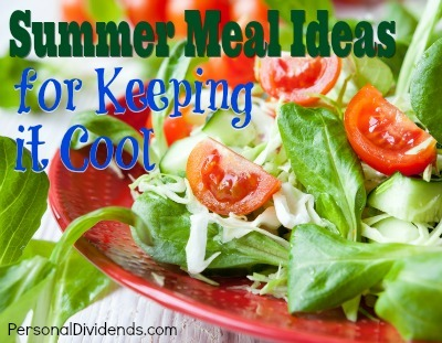 Summer Meal Ideas for Keeping it Cool