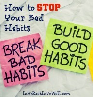 How to Stop Your Bad Habits
