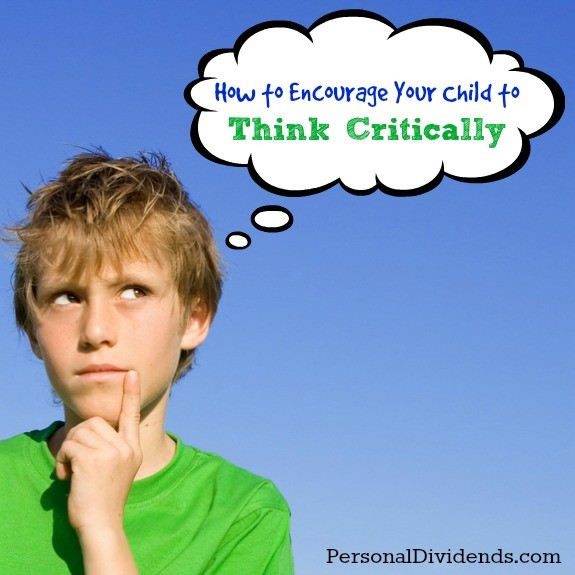 How to Encourage Your Child to Think Critically