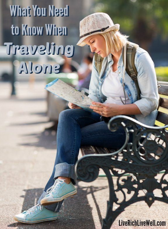 What You Need to Know When Traveling Alone