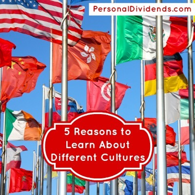 5 Reasons to Learn About Different Cultures