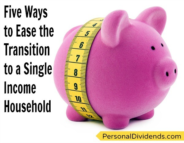 Five Ways to Ease the Transition to a Single Income Household